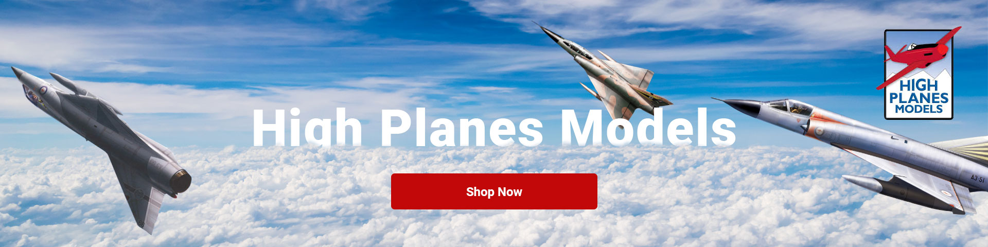 Shop our range of High Planes models